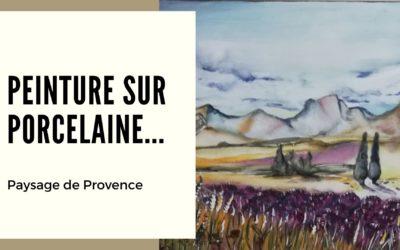 Peinture sur porcelaine… Paysage de Provence (cours gratuit)