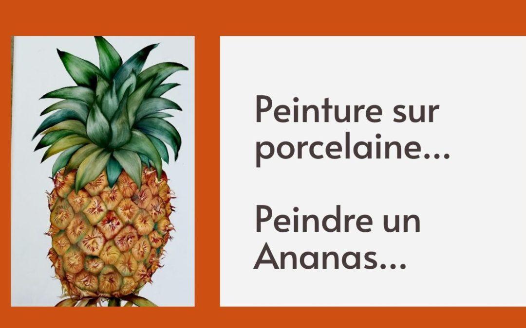 Peinture sur porcelaine… Peindre un Ananas (cours gratuit)