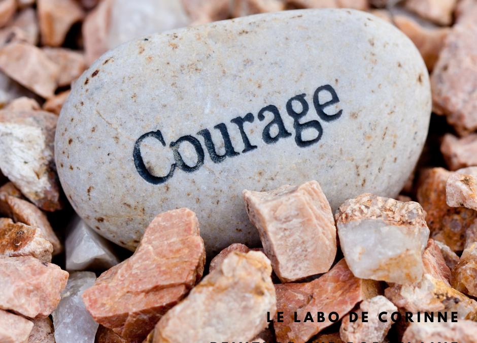 Il faut du courage pour être créatif
